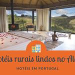 Hotéis rurais lindos no Alentejo