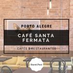 Café Santa Fermata em Porto Alegre
