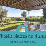 5 Hotéis vínicos no Alentejo
