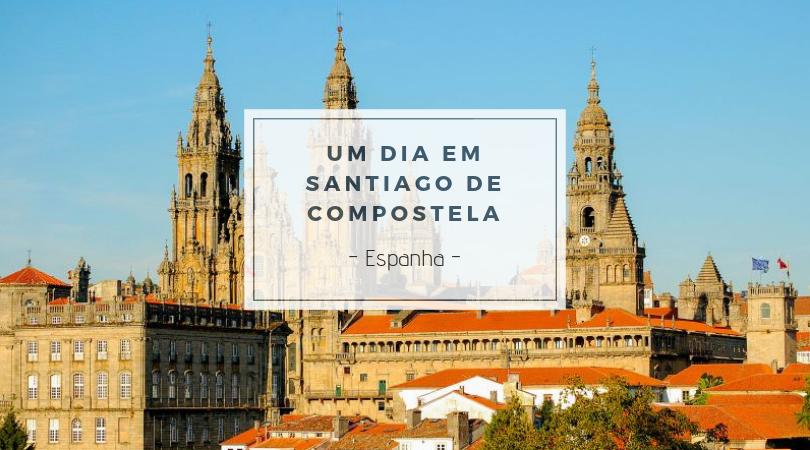 Santiago de Compostela um dia