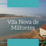 Vila Nova de Milfontes na Costa Vicentina