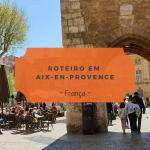 Passeando em Aix-en-Provence
